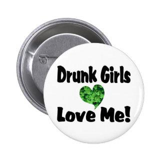 Los chicas borrachos me aman pins