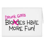 Los chicas borrachos se divierten más felicitaciones