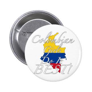 ¡Los chicas colombianos lo hacen mejor! Pin Redondo De 2 Pulgadas