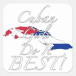 ¡Los chicas cubanos lo hacen mejor! Pegatinas Cuadradas Personalizadas