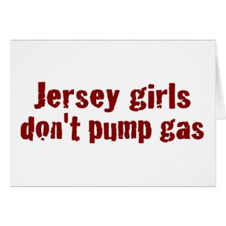 Los chicas del jersey no bombean el gas (nuevo) tarjeta de felicitación