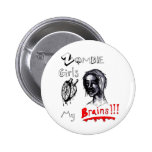 Los chicas del zombi aman mis cerebros pins