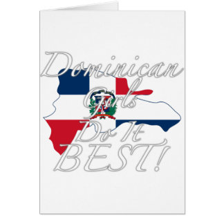 ¡Los chicas dominicanos lo hacen mejor! Tarjeta De Felicitación