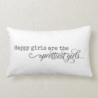 Los chicas felices son los chicas más bonitos cojin