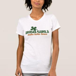 Los chicas irlandeses hacen a mejores amantes camiseta