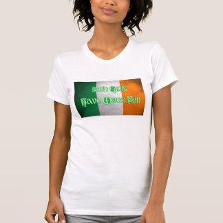 Los chicas irlandeses se divierten más camiseta