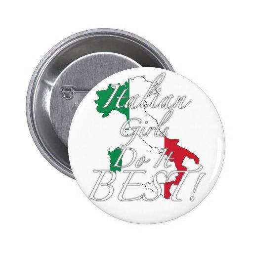 ¡Los chicas italianos lo hacen mejor! Pin Redondo 5 Cm