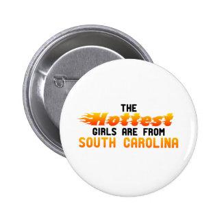Los chicas más calientes son de Carolina del Sur Pin Redondo De 2 Pulgadas