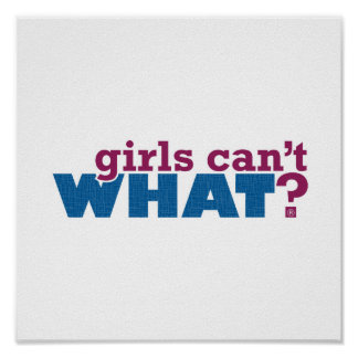 ¿Los chicas no pueden QUÉ? Logotipo Póster