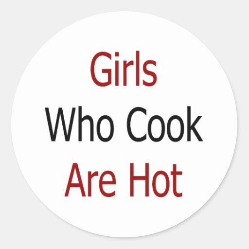 Los chicas que cocinan son calientes pegatina redonda
