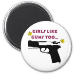 Los chicas tienen gusto de los armas también imán para frigorífico