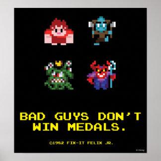 Los chicos malos no ganan las medallas póster