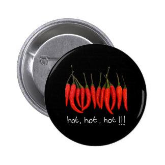 los chiles calientes, calientes, calientes, calien pin redondo de 2 pulgadas