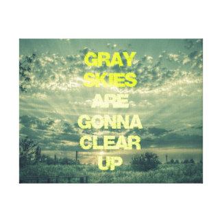 Los cielos grises van a aclarar cita impresión en lona estirada