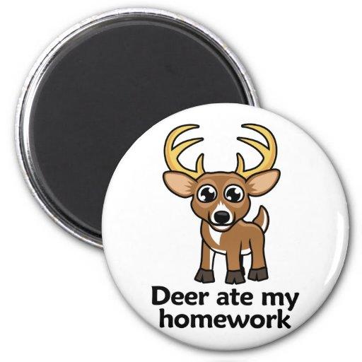 Los ciervos comieron mi preparación imán redondo 5 cm
