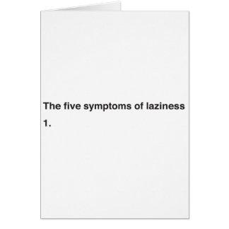 Los cinco síntomas de la holgazanería tarjeta de felicitación