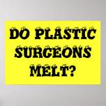 ¿Los cirujanos plásticos derriten? Poster