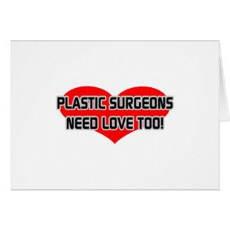 Los cirujanos plásticos necesitan amor también tarjetas