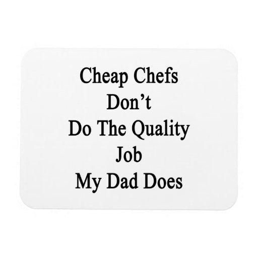 Los cocineros baratos no hacen el trabajo de la ca imán foto rectangular