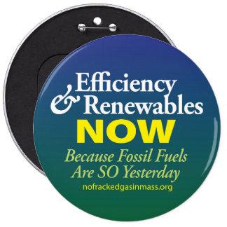 Los combustibles fósiles son tan ayer botón pin redondo de 6 pulgadas