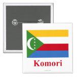 Los Comoro señalan por medio de una bandera con no Pin