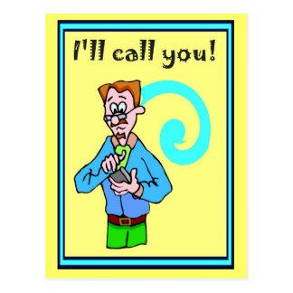 ¡Los compinches del negocio, le llamaré! Tarjetas Postales