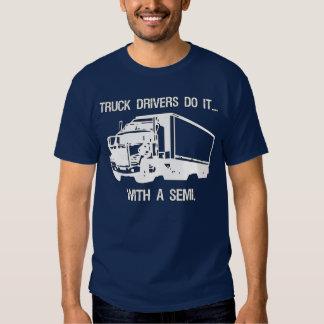 Los conductores de camión lo hacen… con a semi remeras