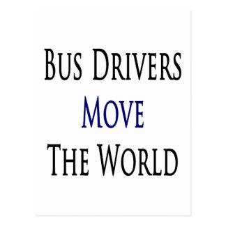 Los conductores del autobús mueven el mundo tarjetas postales