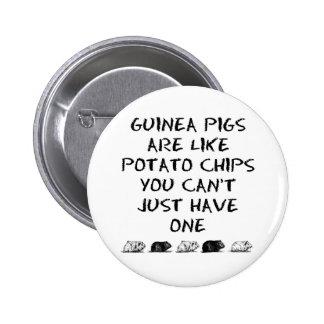 Los conejillos de Indias son como las patatas frit Pin Redondo De 2 Pulgadas
