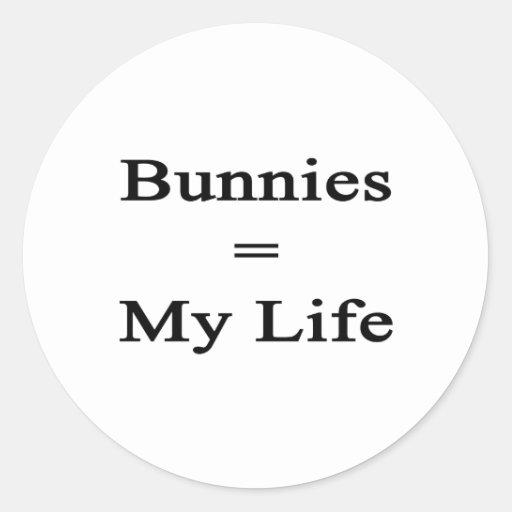 Los conejitos igualan mi vida pegatina redonda