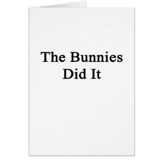 Los conejitos lo hicieron tarjeta de felicitación