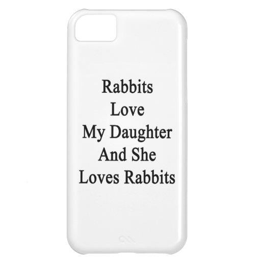 Los conejos aman a mi hija y ella ama conejos funda para iPhone 5C