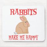 Los conejos me hacen feliz tapete de ratones