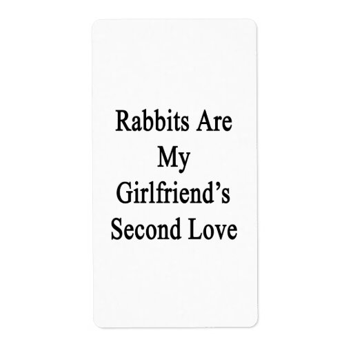Los conejos son el amor de mi novia en segundo lug etiqueta de envío