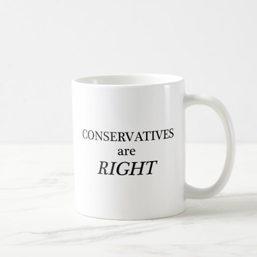 Los conservadores tienen razón tazas