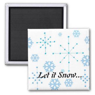 Los copos de nieve, lo dejaron nevar imán de frigorífico