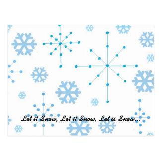 Los copos de nieve, lo dejaron nevar tarjetas postales