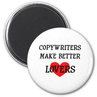 Los Copywriters hacen a mejores amantes Imán Redondo 5 Cm