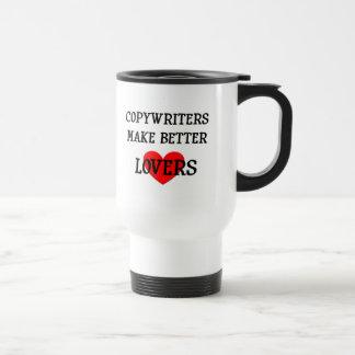 Los Copywriters hacen a mejores amantes Taza Térmica