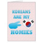 Los coreanos son mi Homies Tarjeta De Felicitación