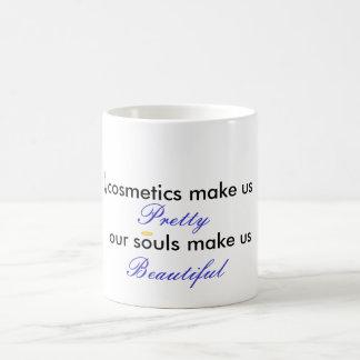 los cosméticos nos hacen bonito nuestras almas tazas de café
