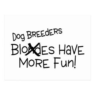 Los criadores de perros se divierten más postales