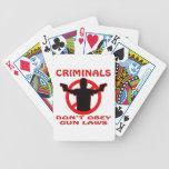 Los criminales no obedecen leyes del arma baraja de cartas