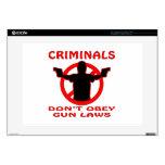 Los criminales no obedecen leyes del arma calcomanía para portátil