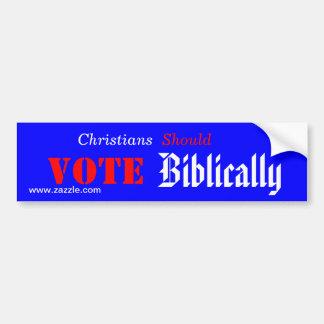 Los cristianos deben votar bíblico pegatina para auto