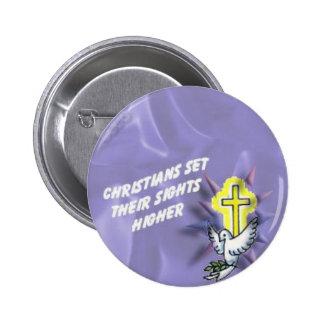 Los cristianos fijados allí ven un botón más alto pin redondo de 2 pulgadas