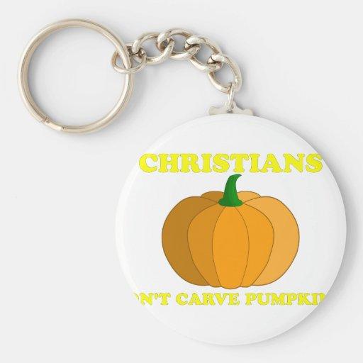 Los cristianos no tallan las calabazas llavero redondo tipo pin