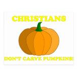 Los cristianos no tallan las calabazas postal