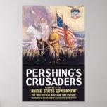Los cruzados de Pershing Posters