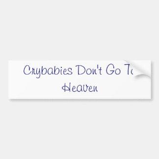 Los Crybabies no van al cielo Etiqueta De Parachoque